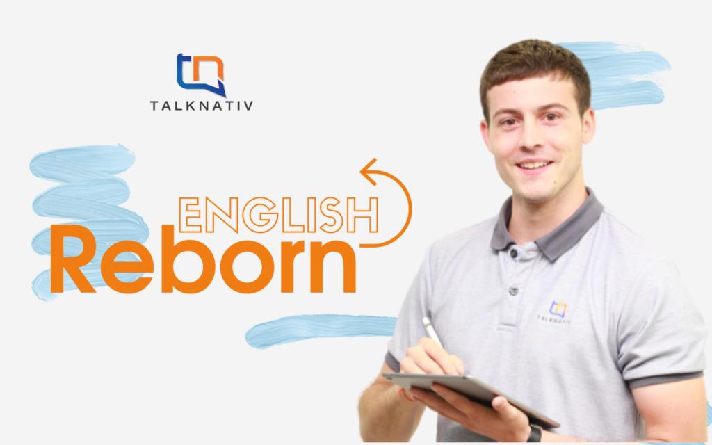 English Reborn